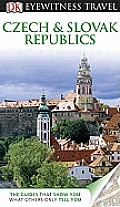 DK Eyewitness Travel Guide: Czech and Slovak Republics (DK Eyewitness Travel Guides)