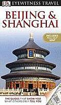 Beijing and Shanghai (DK Eyewitness Travel Guides)