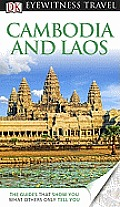 Cambodia and Laos (DK Eyewitness Travel Guides)