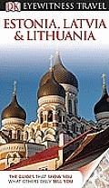 DK Eyewitness Travel Guide: Estonia, Latvia, and Lithuania (DK Eyewitness Travel Guides)
