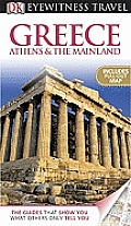 Greece Athens & the Mainland [With Pull-Out Map] (DK Eyewitness Travel Guides)