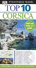 Top 10 Corsica [With Pull-Out Map] (DK Eyewitness Top 10 Travel Guides)