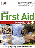 First Aid Manual (Acep First Aid Manual)