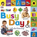 My First Busy Day: Let's Start Learning! (My First)