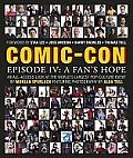 Comic Con Episode IV A Fans Hope