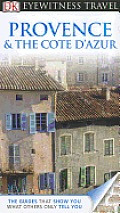 Eyewitness Travel Guide Provence & Cote DAzur