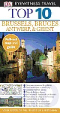 Top 10 Brussels, Bruges, Antwerp & Ghent [With Map] (DK Eyewitness Top 10 Travel Guides)