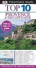 Top 10 Provence & the Cote D'Azur [With Map] (DK Eyewitness Top 10 Travel Guides)