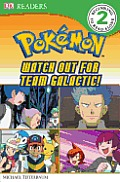 Pokemon Watch Out for Team Galactic
