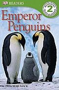 Emperor Penguins (DK Reader - Level 2)