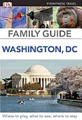 Family Guide Washington, DC (DK Eyewitness Travel Family Guide)