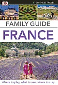 Family Guide France (DK Eyewitness Travel Family Guide)
