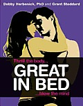 Great in Bed: Thrill the Body, Blow the Mind