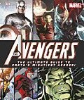 The Avengers: The Ultimate Guide to Earth's Mightiest Heroes! Cover
