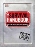 Survival Handbook Essential Skills for Outdoor Adventure