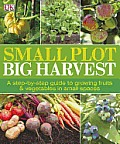 Small Plot, Big Harvest Cover