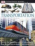 DK Eyewitness Books: Transportation (DK Eyewitness Books)