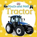 Tractor (DK Touch and Feel)