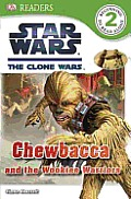 Star Wars Clone Wars Chewbacca & the Wookiee Warriors