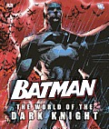 Batman: The World of the Dark Knight Cover