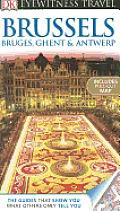 DK Eyewitness Travel Brussels, Bruges, Ghent & Antwerp