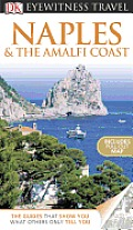 Dk Eyewitness Travel Naples & the Amalfi Coast