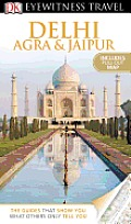 Dk Eyewitness Travel Delhi, Agra and Jaipur