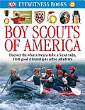 DK Eyewitness Books Boy Scouts of America
