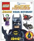 LEGO Batman Visual Dictionary LEGO DC Universe Super Heroes With figure