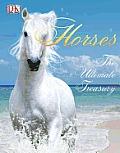 Horses The Ultimate Treasury