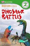 DK Readers: Boys' Life Series: Dinosaur Battles (DK Reader - Level 2)