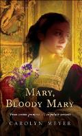 Mary, Bloody Mary (Young Royals Book) Cover