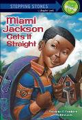 Miami Gets It Straight