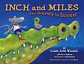 Inch & Miles The Journey To Success