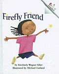 Firefly Friend (Rookie Readers: Level B)