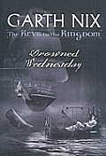 Keys to the Kingdom #03: Drowned Wednesday