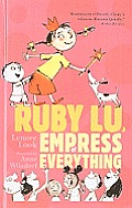 Ruby Lu, Empress of Everything