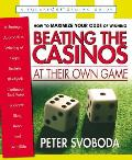 Beating the Casinos at Their Own Game: A Strategic Approach to Winning at Craps, Roulette, Blackjack, Caribbean Stud Poker, Red Dog, Baccarat, Slots,