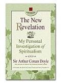 The New Revelation: My Personal Investigation of Spiritualism (Square One Classics)