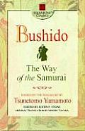 Bushido : the Way of the Samurai (03 Edition)