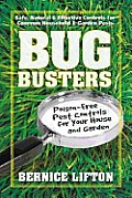 Bug Busters: Poison-Free Pest Controls for Your House & Garden