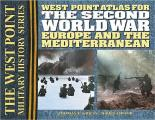 West Point Atlas for Second World War : Europe and the Mediterranean (02 Edition)