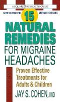 15 Natural Remedies for Migraine...