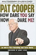 Pat Cooper How Dare You Say How Dare Me! Cover