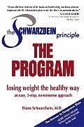 Schwarzbein Principle the Program Losing Weight the Healthy Way