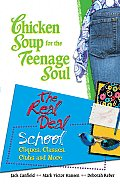 Chicken Soup for the Teenage Soul: The Real Deal School (Chicken Soup for the Teenage Soul) Cover