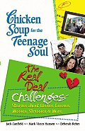 The Real Deal Challenges: Stories about Disses, Losses, Messes, Stresses & More (Chicken Soup for the Teenage Soul) Cover