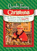 Jeanne Bice's Quacker Factory Christmas: Simple Recipes, Fabulous Parties and Decorations to Put Sparkle, Not Stress, Into Your Season (Quacker Factory)