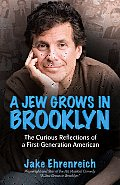 A Jew Grows in Brooklyn: The Curious Reflections of a First-Generation American