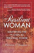 The Resilient Woman: Mastering the 7 Steps to Personal Power Cover